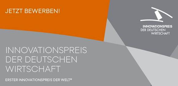 Innovationspreis der deutschen Wirtschaft – jetzt bewerben