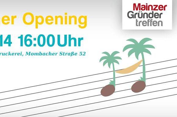 Am 10.7.: Summer Opening in Mainz – Sommerfest für Gründer, Selbstständige, Musiker und Interessierte