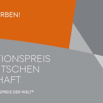 Bewerbungsstart für den Innovationspreis der deutschen Wirtschaft – Erster Innovationspreis der Welt