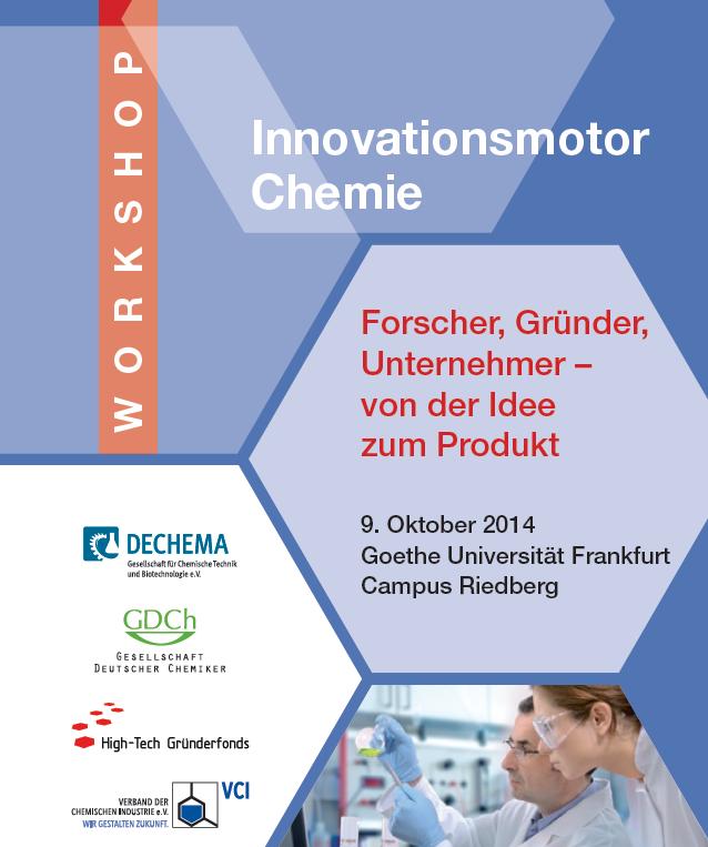Innovationsmotor Chemie – Forscher, Gründer, Unternehmer – am 9.10. in Frankfurt