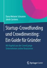 Startup-Crowdfunding und Crowdinvesting: Ein Guide für Gründer