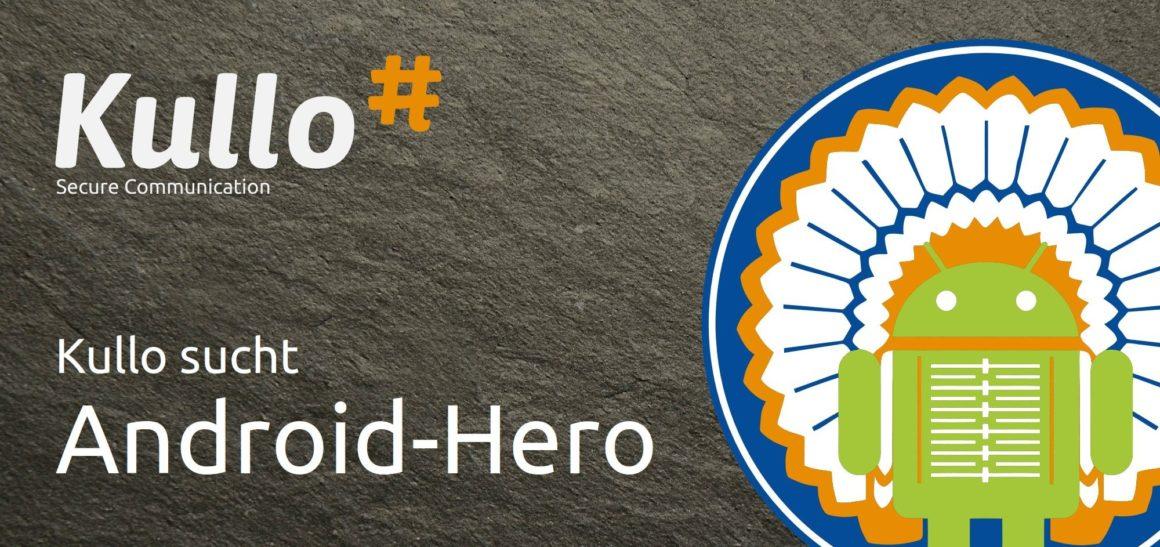 Kullo sucht Android-Hero (m/w) auf Freelancer-Basis