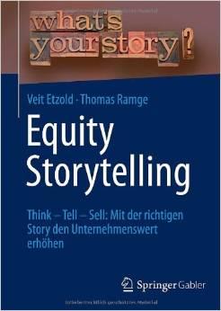 Equity Storytelling: Mit der richtigen Story den Unternehmenswert erhöhen