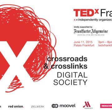TEDxFrankfurt Premiere am 11. Juni 2015 zum Thema Digitalisierung