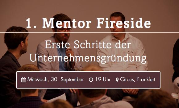 1. Mentor Fireside: Erste Schritte der Unternehmensgründung