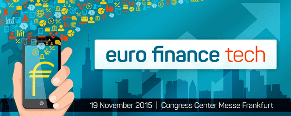 Die Fintech-Szene trifft sich bei der EURO FINANCE TECH