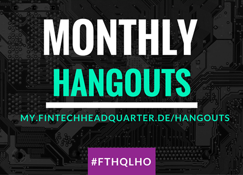 Insider-Event: Das Hangout im FinTech Headquarter