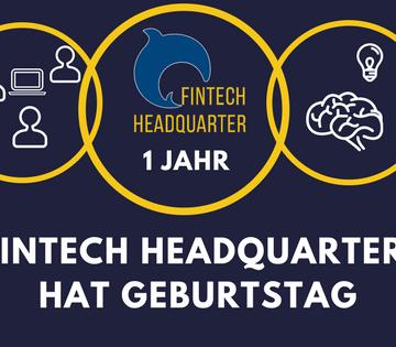 FinTech Headquarter feiert Geburtstag