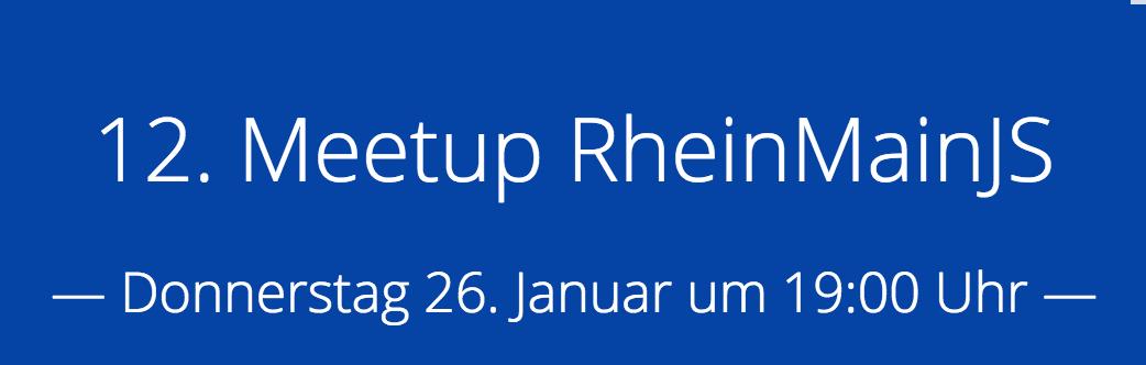 12. Meetup RheinMainJS
