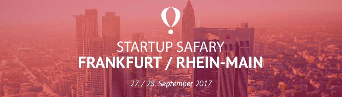 Die Startup Safary – das Original – kommt endlich nach Frankfurt / Rhein-Main!