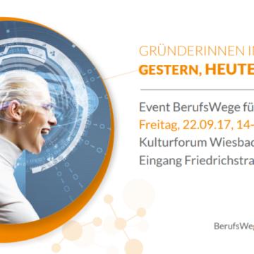 Gründerinnen in Wiesbaden – GESTERN, HEUTE, MORGEN