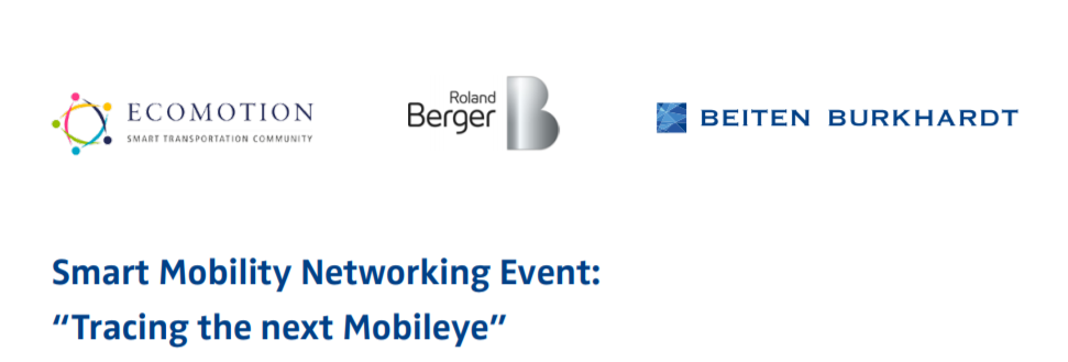 "Smart Mobility Networking Event – ""Tracing the next Mobileye"""
