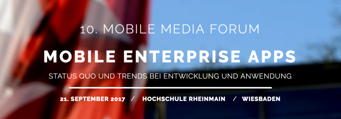 10. Mobile Media Forum in Wiesbaden – 3×1 Freiticket