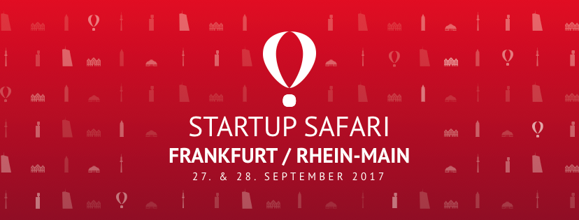 Startup SAFARI Frankfurt/Rhein-Main – The Ecosystem opens its doors to the World in end of September