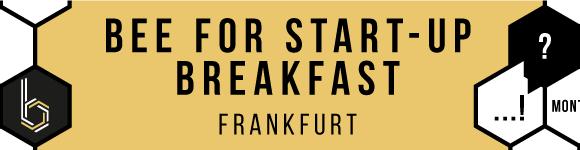 Neue Eventreihe: BEE for Start-Up Breakfast
