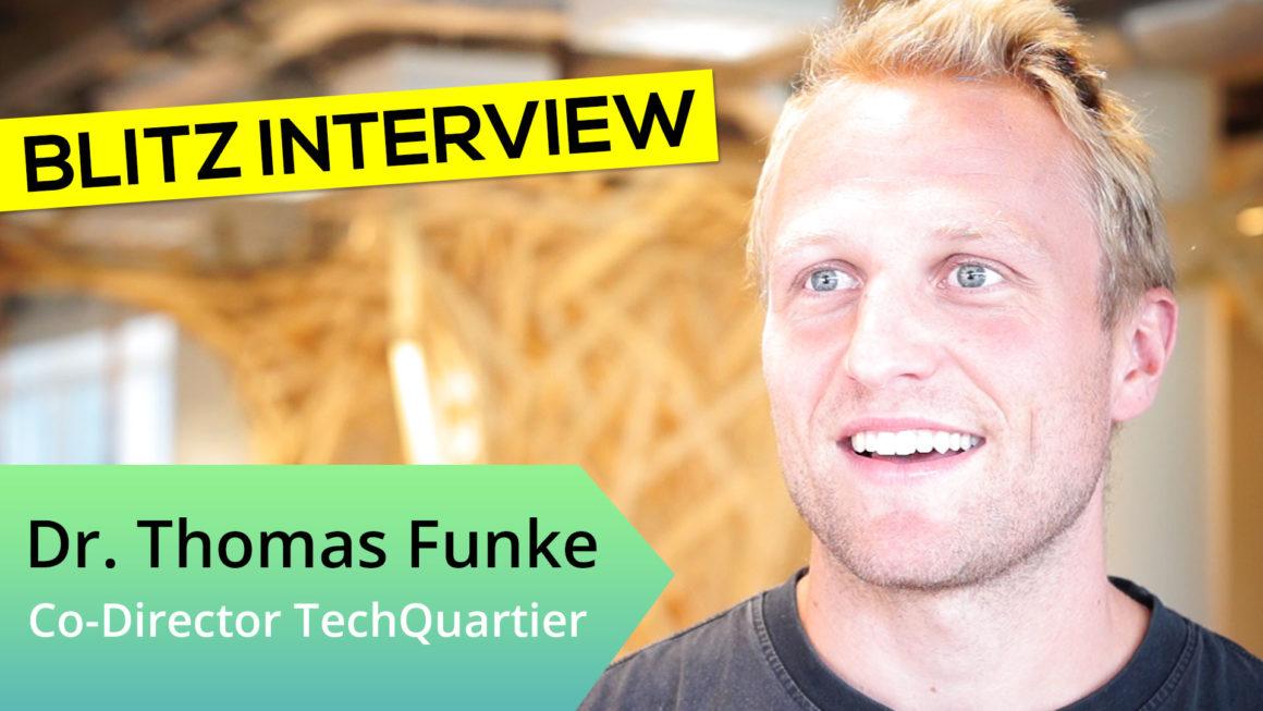 TechQuartier-Co-Director Dr. Thomas Funke im ⚡ Blitzinterview