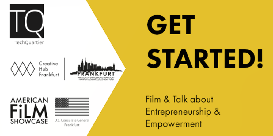 Get Started! Film & Talk about Entrepreneurship & Empowerment