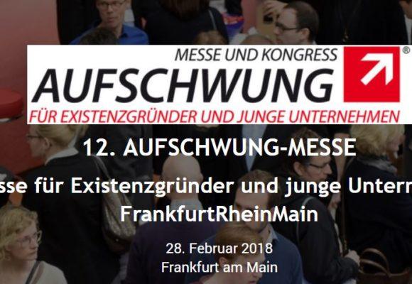 12. AUFSCHWUNG-MESSE: Leitmesse für Existenzgründer und junge Unternehmen in FrankfurtRheinMain