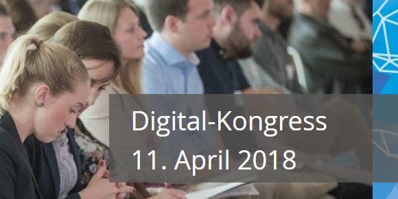 Digital-Kongress 2018: Digitalisierung ist mehr als Internet!