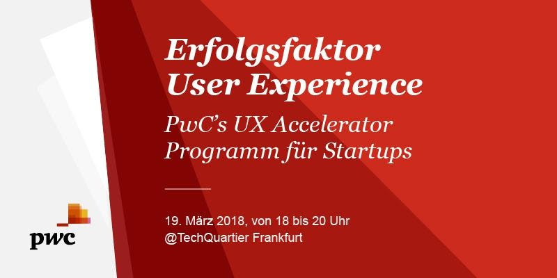 Event of the Day: PwC's UX Accelerator Program for Startups
