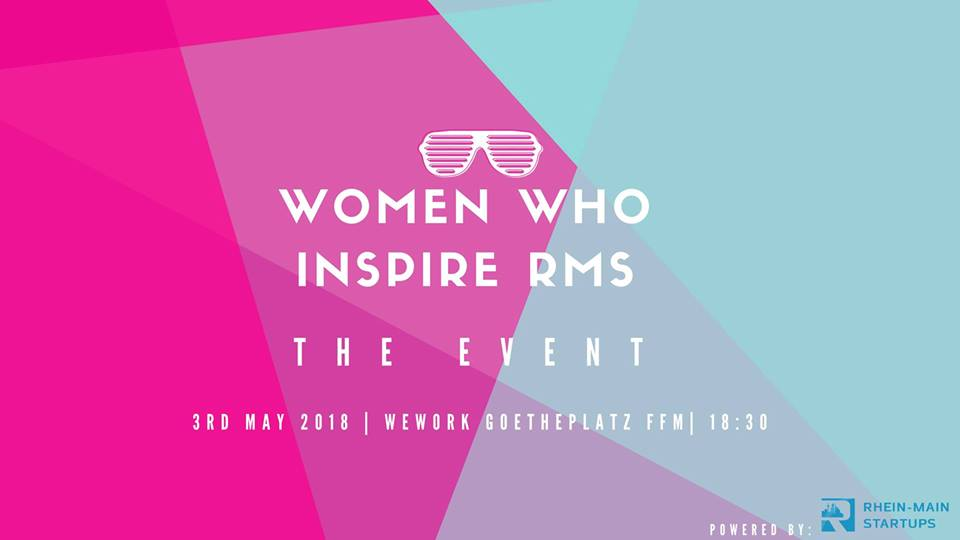 Women Who Inspire Rhein-Main-Startups – The Event