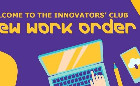Innovators' Club> New Work Order