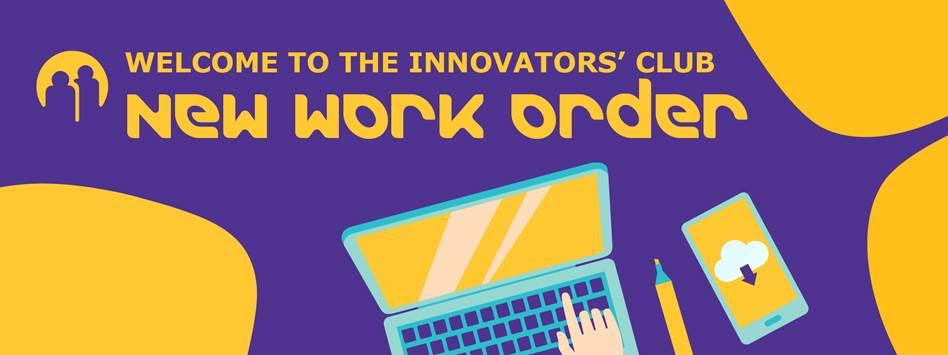 Innovators' Club> New Work Order