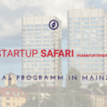 Was geht zur Startup SAFARI in Mainz?