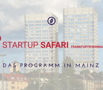 Was geht zur Startup SAFARI in Mainz?