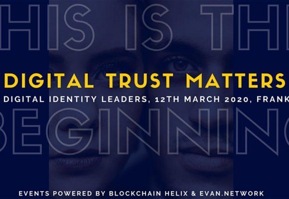 Digital Trust Matters: Das Trend-Event zu Blockchain & Digitaler Identität